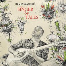 Singer of Tales mp3 Album by Damir Imamović