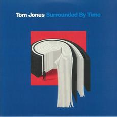 Surrounded By Time mp3 Album by Tom Jones