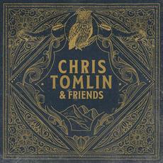 Chris Tomlin & Friends mp3 Album by Chris Tomlin