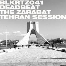 The Zarabat Tehran Session mp3 Album by Deadbeat