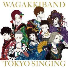 TOKYO SINGING mp3 Album by Wagakki Band (和楽器バンド)