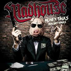 Money Talks Bullshit Walks mp3 Album by Madhouse (2)