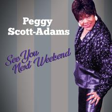 See You Next Weekend mp3 Album by Peggy Scott-Adams