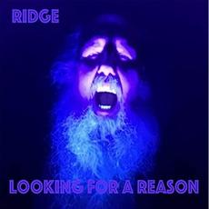 Looking For A Reason mp3 Album by Ridge