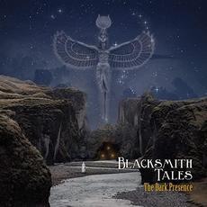 The Dark Presence mp3 Album by Blacksmith Tales