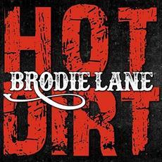 Hot Dirt mp3 Album by Brodie Lane