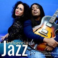 Influencia do jazz mp3 Album by Cantora & Robertinho De Paula