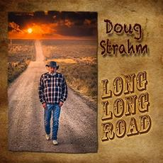Long Long Road mp3 Album by Doug Strahm