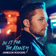 In It for the Money mp3 Album by Jameson Rodgers