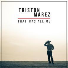 That Was All Me mp3 Album by Triston Marez