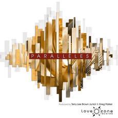 Parallèles mp3 Album by Terry Lee Brown Jr & Greg Parker