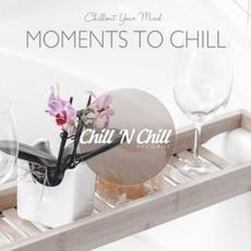 Moments To Chill: Chillout Your Mind mp3 Compilation by Various Artists