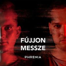 Fújjon Messze mp3 Single by Phrenia