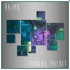 Tranquil Thicket mp3 Single by Raimu