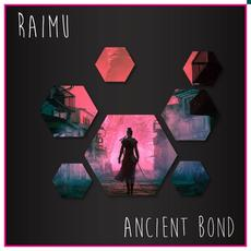 Ancient Bond mp3 Single by Raimu