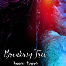 Breaking Free mp3 Single by Jennifer Alvarado