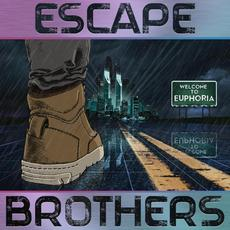 Welcome to Euphoria mp3 Album by Escape Brothers