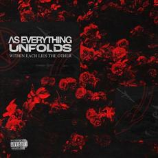 Within Each Lies The Other mp3 Album by As Everything Unfolds