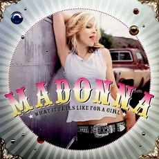 What It Feels Like For A Girl (Re-Issue) mp3 Remix by Madonna