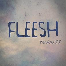 Versions II mp3 Album by Fleesh