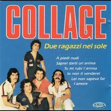 Due Ragazzi Nel Sole (Re-Issue) mp3 Album by Collage