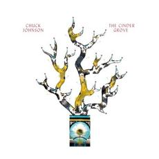 The Cinder Grove mp3 Album by Chuck Johnson