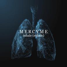 inhale (exhale) mp3 Album by MercyMe