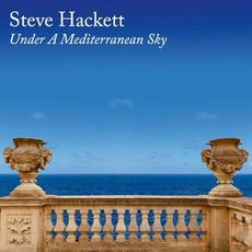 Under a Mediterranean Sky mp3 Album by Steve Hackett