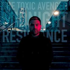 Midnight Resistance mp3 Album by The Toxic Avenger