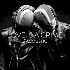 Love Is a Crime (acoustic) mp3 Single by Blackbook
