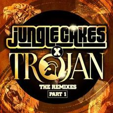 Jungle Cakes X Trojan - The Remixes Part 1 mp3 Compilation by Various Artists