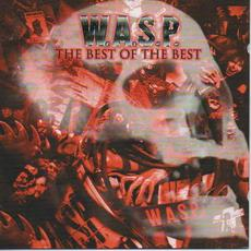 The Best Of The Best 1984-2000 mp3 Artist Compilation by W.A.S.P.