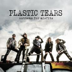 Anthems For Misfits mp3 Album by Plastic Tears