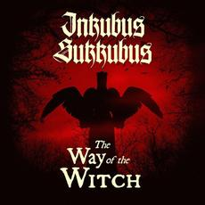 The Way of the Witch mp3 Album by Inkubus Sukkubus