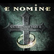 Vater Unser Part II (Psalm 23) / Der Ring Der Nibelungen mp3 Single by E Nomine