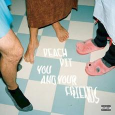 You and Your Friends mp3 Album by Peach Pit