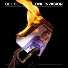 Tone Invasion mp3 Album by Gel Set