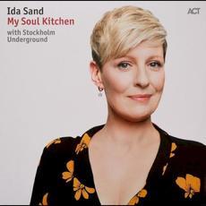 My Soul Kitchen mp3 Album by Ida Sand & Stockholm Underground