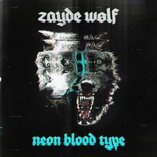 Neon Blood Type mp3 Album by Zayde Wølf