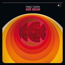 Sun Reign mp3 Album by Magic Castles