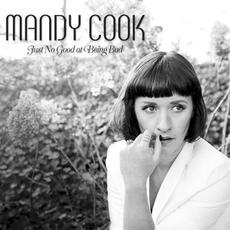 Just No Good at Being Bad mp3 Album by Mandy Cook
