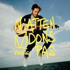 N'attendons pas mp3 Album by Vianney