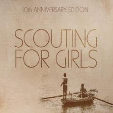 Scouting for Girls (10th Anniversary Edition) mp3 Album by Scouting For Girls