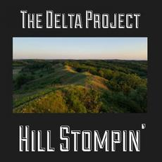 Hill Stompin' mp3 Album by The Delta Project