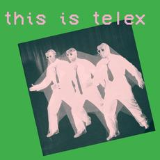 This Is Telex mp3 Artist Compilation by Telex