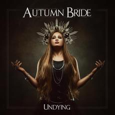 Undying mp3 Album by Autumn Bride