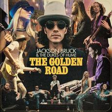 The Golden Road mp3 Album by Jackson Bruck & The Dukes Of Hume
