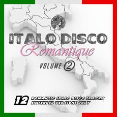 Italo Disco Romantique, Vol. 2 mp3 Compilation by Various Artists