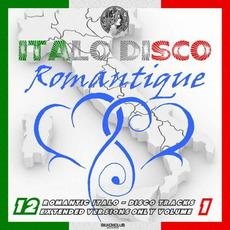 Italo Disco Romantique, Vol. 1 mp3 Compilation by Various Artists