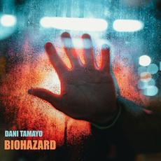 Biohazard mp3 Single by Dani Tamayo